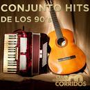 Club Corridos: Conjunto Hits De Los 90's thumbnail