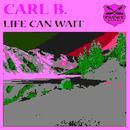 Life Can Wait (Single) thumbnail
