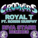 Royal T (Riva Starr Remixes) thumbnail