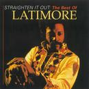 Straighten It Out: The Best Of Latimore thumbnail