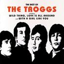 The Best Of The Troggs (1994) thumbnail