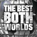 The Best Of Both Worlds thumbnail