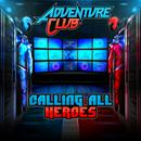 Calling All Heroes, Pt. 1 thumbnail