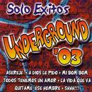 Solo Exitos Underground '03 thumbnail