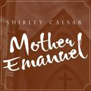 Mother Emanuel (Dramatic Version) (Single) thumbnail