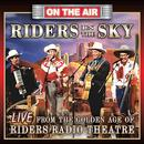 Live From The Golden Age Of Riders Radio Theater thumbnail