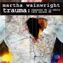 Trauma: Chansons De La Série Télé Saison #4 thumbnail