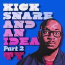 Kick Snare And An Idea Part 2 thumbnail
