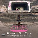 Same 'Ol Day (Single) thumbnail