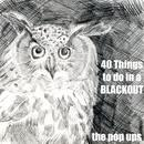 40 Things To Do In A Blackout thumbnail