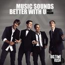 Music Sounds Better (Single) thumbnail