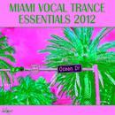 Miami Vocal Trance Essentials 2012 thumbnail