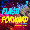 Flash Forward Collection, Vol. 1 - Selection Of Techno thumbnail