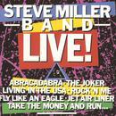 Steve Miller Band Live! (Live At The Pine Knob Amphitheater/1982) thumbnail