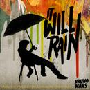 It Will Rain (Single) thumbnail