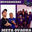 Supermerk2 & Meta Guacha: 2x1 thumbnail
