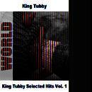King Tubby Selected Hits Vol. 1 thumbnail