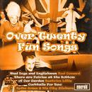 Over Twenty Fun Songs thumbnail