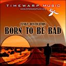 Born To Be Bad thumbnail