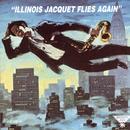 Illinois Jacquet Flies Again thumbnail