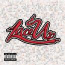 Lace Up (Explicit) thumbnail