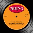 Playlist: The Best Of Dionne Warwick thumbnail