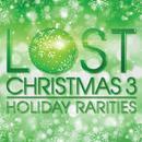 Lost Christmas 3: Holiday Rarities thumbnail