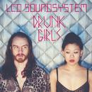 Drunk Girls (Holy Ghost! Remix) (Single) thumbnail