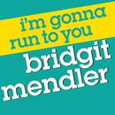 I'm Gonna Run To You (Radio Single) thumbnail