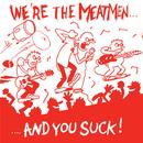 We're The Meatmen And You Suck thumbnail