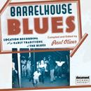 Barrelhouse Blues - Compiled And Edited By Paul Oliver thumbnail