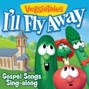 I'll Fly Away: Gospel Songs Sing-Along thumbnail