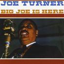Big Joe Is Here thumbnail