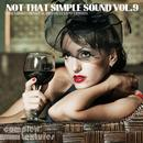 Not That Simple Sound Vol. 9 - Premium Lounge And Downtempo Moods thumbnail
