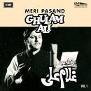 Ghulam Ali: Meri Pasand Vol 1 thumbnail