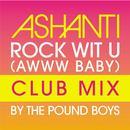 Rock Wit U (Awww Baby) (Pound Boys Club Mix) (Single) thumbnail