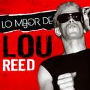 Lo Mejor De Lou Reed (Live) thumbnail