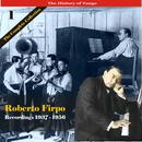 The History of Tango / Roberto Firpo - The Complete Collection, Volume 1 - Recordings 1937 - 1956 thumbnail