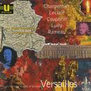 Music From The Courts Of Europe - Versailles thumbnail