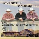 Sons Of The San Joaquin Live thumbnail