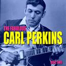 The Fabulous Carl Perkins Vol. 1 thumbnail