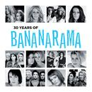 30 Years Of Bananarama (The Very Best Of) thumbnail