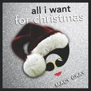 All I Want For Christmas (Single) thumbnail