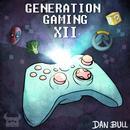 Generation Gaming XII (Explicit) thumbnail