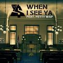 When I See Ya (Single) (Explicit) thumbnail