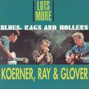 (Lots More) Blues, Rags And Hollers thumbnail