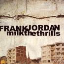 Milk The Thrills thumbnail