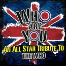 Who Are You: An All-Star Tribute To The Who thumbnail