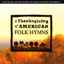 A Thanksgiving Of American Folk Hymns thumbnail