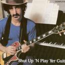 Shut Up 'N Play Yer Guitar thumbnail